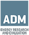 ADM Energy Research and Evaluation